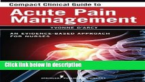 Ebook Compact Clinical Guide to Acute Pain Management: An Evidence-Based Approach for Nurses Full