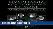 Ebook Dysphagia Following Stroke (Clinical Dysphagia) Full Online