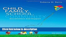 Ebook Child, Family, School, Community: Socialization and Support Free Online