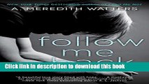 [PDF] Follow Me Back (Twisted Love)  Read Online