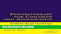Ebook Psychotherapy for Children and Adolescents: Evidence-Based Treatments and Case Examples Free