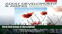Books Adult Development and Aging: Biopsychosocial Perspectives Full Online