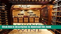 Ebook Living with Wine: Passionate Collectors, Sophisticated Cellars, and Other Rooms for