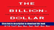 Books The Billion Dollar Molecule: One Company s Quest for the Perfect Drug Full Online