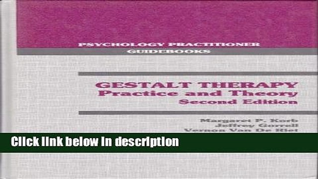 Ebook Gestalt Therapy: Practice and Therapy (Psychology practitioner guidebooks) Full Online
