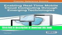 Ebook Enabling Real-Time Mobile Cloud Computing Through Emerging Technologies Full Online