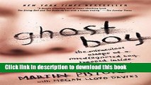 Ebook Ghost Boy: The Miraculous Escape of a Misdiagnosed Boy Trapped Inside His Own Body Free