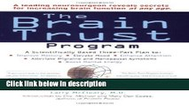 Books The Brain Trust Program: A Scientifically Based Three-Part Plan to Improve Memory, Elevate