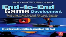 Books End-to-End Game Development: Creating Independent Serious Games and Simulations from Start