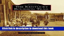 Ebook Kentucky Bourbon Trail, The (Images of America) Free Online