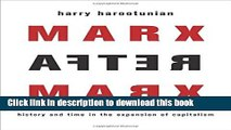 Books Marx After Marx: History and Time in the Expansion of Capitalism Free Online