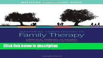 Ebook Mastering Competencies in Family Therapy: A Practical Approach to Theory and Clinical Case