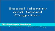 Ebook Social Identity and Social Cognition Free Online