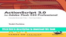 Ebook ActionScript 3.0 for Adobe Flash CS3 Professional Hands-On Training Free Download
