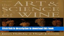 Ebook The Art and Science of Wine: The Subtle Artistry and Sophisticated Science of the Winemaker