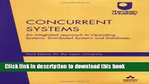 Books Concurrent Systems: An Integrated Approach to Operating Systems, Distributed Systems and