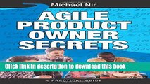 Ebook Agile Product Owner Secrets: Valuable Proven Results for Agile Management Revealed Full