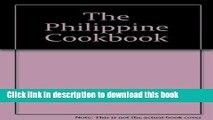Books The Philippine cookbook Full Online