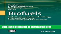 Books Biofuels: Global Impact on Renewable Energy, Production Agriculture, and Technological