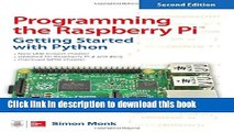 Download Programming the Raspberry Pi Second Edition