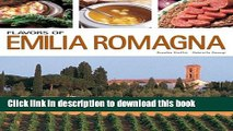 Books Flavors of Emilia Romagna (Flavors of Italy) Free Online