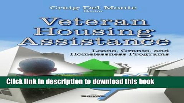 PDF  Veteran Housing Assistance: Loans, Grants, and Homelessness Programs (Housing Issues, Laws