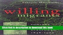 [Read PDF] Willing Migrants: Soninke Labor Diasporas, 1848-1960 (Western African Studies) Download