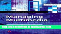Books Managing Multimedia: Project Management for Web and Convergent Media 3/e: Book 2 Technical
