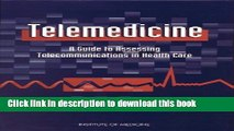 Ebook Telemedicine: A Guide to Assessing Telecommunications for Health Care Free Online