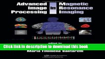 Ebook Advanced Image Processing in Magnetic Resonance Imaging (Signal Processing and