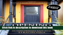 Ebook Opening Doors: In Vancouver s East End: Strathcona Full Online