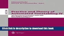Ebook Practice and Theory of Automated Timetabling IV: 4th International Conference, PATAT 2002,