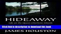 Ebook Hideaway: Life on the Queen Charlotte Islands Free Online
