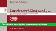 Ebook Practice and Theory of Automated Timetabling VI: 6th International Conference, PATAT 2006