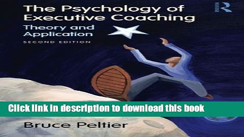 Download The Psychology of Executive Coaching: Theory and Application Ebook Free