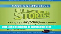 Books Writing Effective User Stories: As a User, I Can Express a Business Need in User Story