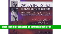 Ebook Technology and Application of carotid artery stenting (translated version) (Author: Zheng Yu