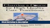 Books Charting A Course For High Quality Care Transitions Full Online