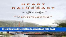 Books Heart of the Raincoast: A Life Story Free Online