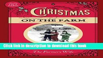Books Christmas on the Farm: A Collection of Favorite Recipes, Stories, Gift Ideas, and Decorating