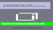 [Read PDF] A Theory Of The Consumption Function Download Free