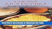 Books Cocina rica en fibra: Una original coleccion de deliciosas y saludables recetas para