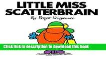 Books Little Miss Scatterbrain (Mr. Men and Little Miss) Free Online