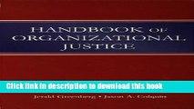 Ebook Handbook of Organizational Justice Full Online