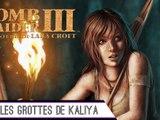 Epopée : Tomb Raider III (6/?)