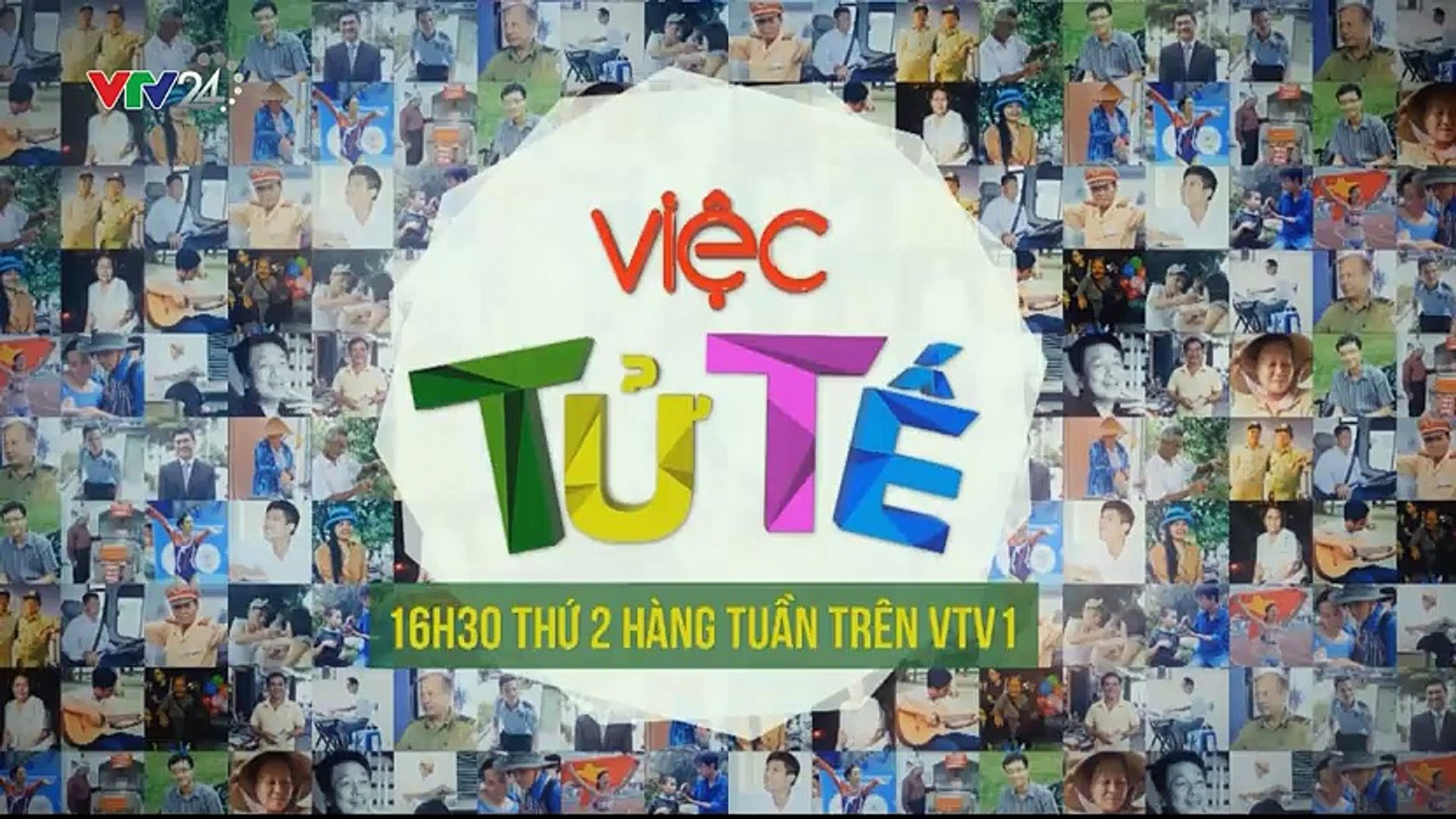 Trực tiếp chương trình Việc Tử Tế lên sóng lúc 16h30 thứ Hai hàng tuần trên VTV1