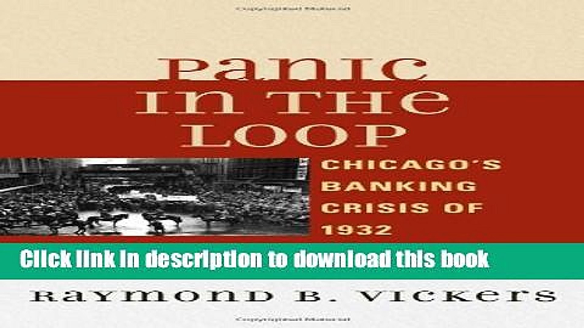 Ebook Panic in the Loop: Chicago s Banking Crisis of 1932 Free Online