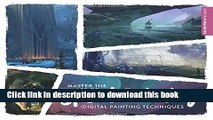 Read Master the Art of Speed Painting: Digital Painting Techniques Ebook Free