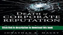 Books The Death of Corporate Reputation: How Integrity Has Been Destroyed on Wall Street Full Online
