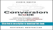 Books The Conversion Code: Capture Internet Leads, Create Quality Appointments, Close More Sales